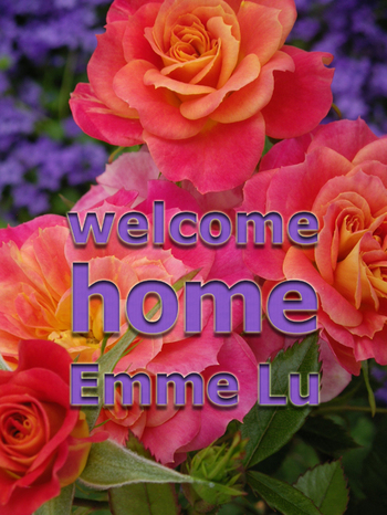 Welcome_home_emme_lu